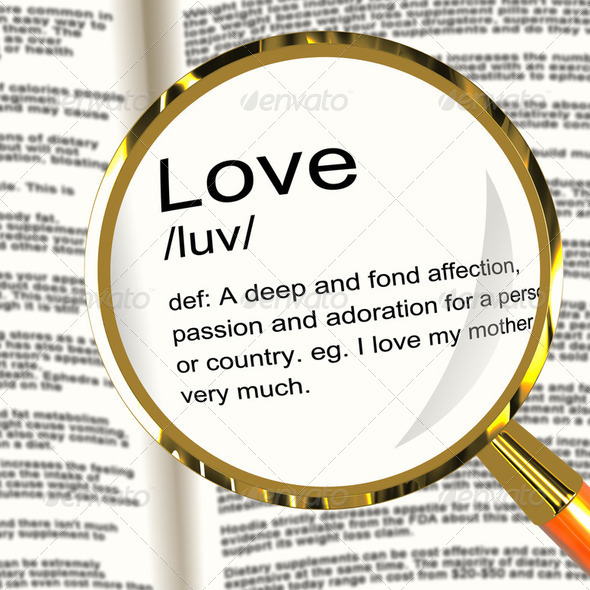 Love Definition Magnifier Showing Loving Valentines And Affectio - Stock Photo - Images
