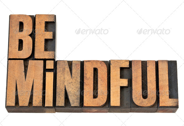 Be mindful in letterpress wood type - Stock Photo - Images