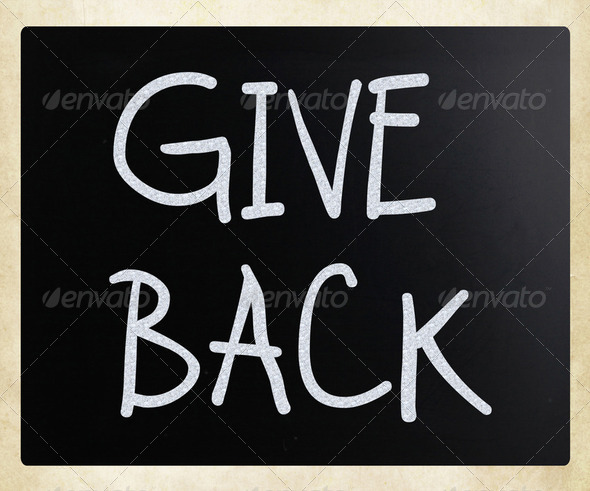 """Give back"" handwritten with white chalk on a blackboard - Stock Photo - Images"