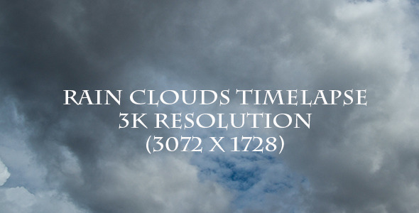 Rain Cloud Time Lapse I 3K Resolution