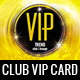Club VIP Membership Card - GraphicRiver Item for Sale