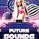 Future Sounds Flyer/ Poster - GraphicRiver Item for Sale