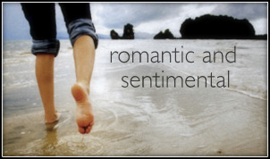 Romantic and Sentimental