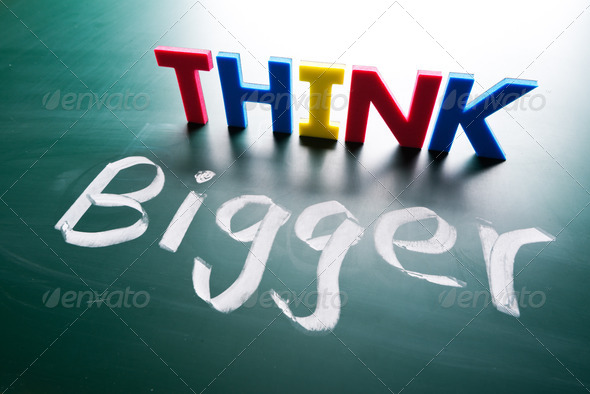 Think bigger concept - Stock Photo - Images