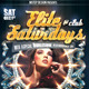 Elite Saturdays Flyer - GraphicRiver Item for Sale