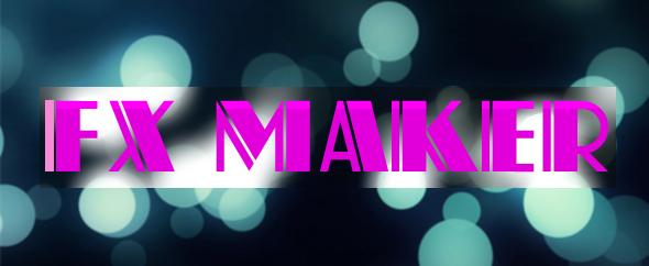 Fx maker3