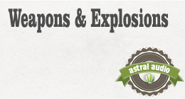 Weapons & Explosions