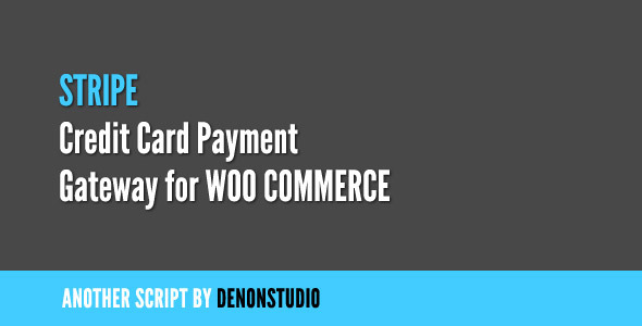 CodeCanyon Stripe Credit Card Gateway for WooCommerce 1343790