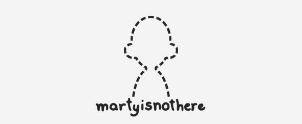 martyisnothere