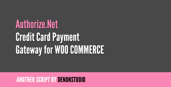 CodeCanyon Authorize.net Credit Card Gateway for WooCommerce 1336994