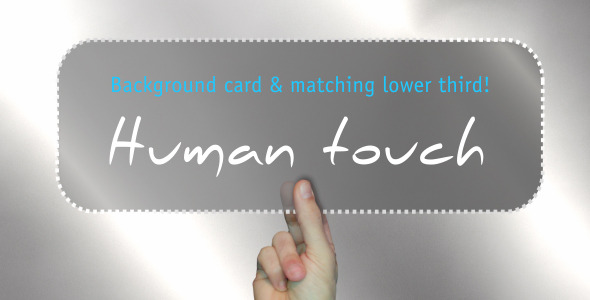 Human Touch Background & Lower 3rd Combo