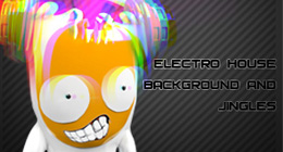 Electro House Jingles and Background