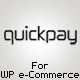 QuickPay Gateway pentru WP E-Commerce