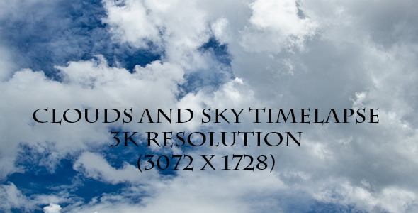 Clouds And Sky Time Lapse 3K Resolution
