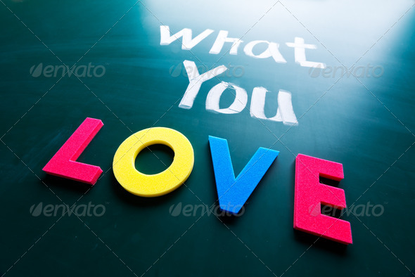 What you love concept - Stock Photo - Images