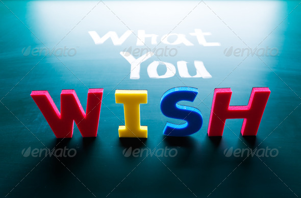 What you wish concept - Stock Photo - Images