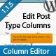 Post Type Column Editor - WorldWideScripts.net Item for Sale