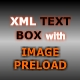 WOW TEXT BOX! XML driven with IMAGE PRELOAD - ActiveDen Item for Sale