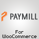 Paymill Gateway for WooCommerce