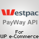 PayWay API (Westpac) Gateway for WP E-Commerce