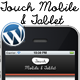 Touch Mobile & Tablet Wordpress Theme - ThemeForest Item for Sale