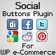 Social Buttons for WP E-Commerce