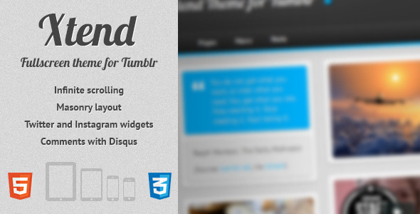 Xtend, Fullscreen and Modern Theme for Tumblr