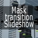 Mask transition slideshow - ActiveDen Item for Sale
