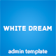 White Dream Admin Panel - ThemeForest Item for Sale