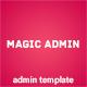 Magic Admin – Admin Premium Template  Free Download