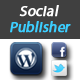 Facebook and Twitter Publisher for WordPress
