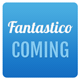 Fantastico Coming Soon