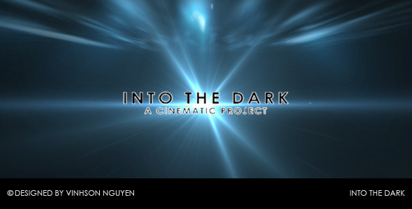 After Effects Project - VideoHive Into the Dark 107227
