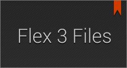 Flex 3 Files