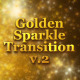 Golden Sparkle Transition V2 - VideoHive Item for Sale