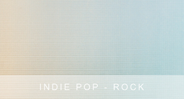 Indie Pop - Rock