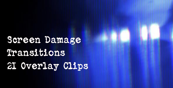 Screen Damage Transitions  VideoHive Motion Graphic Transitions 3729658