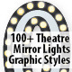 100+ Theatre Mirror Lights Graphic Styles - GraphicRiver Item for Sale