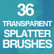 36 Transparent Splatter Brushes