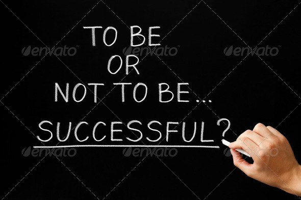 To Be Or Not To Be Successful - Stock Photo - Images