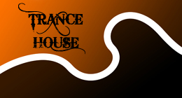Trance And House