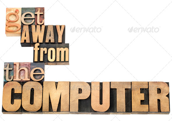 get away from the computer - Stock Photo - Images