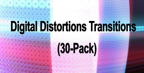 Digital Distortions Transitions 30-Pack