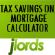 TAX SAVINGS ON MORTGAGE CALCULATOR