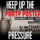 Keep Up The Pressure Party Poster - GraphicRiver Item for Sale