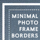 Photo Borders & Overlays Set; Minimal Style - GraphicRiver Item for Sale