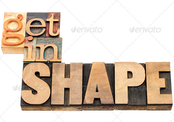 get in shape in wood type - Stock Photo - Images