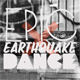 Epic Earthquake Dance