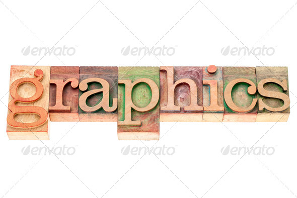 graphics word in wood type - Stock Photo - Images
