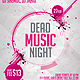 Dead Music Night Flyer - GraphicRiver Item for Sale